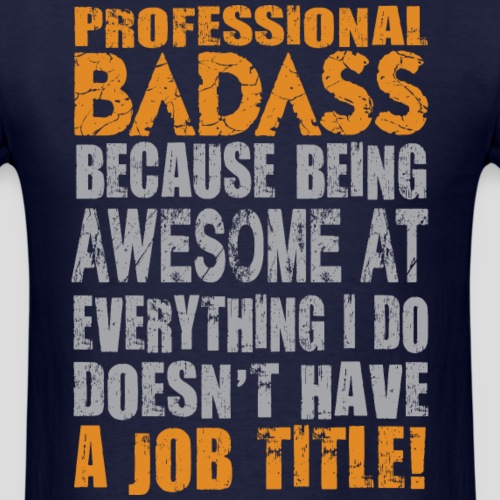 Professional Badass
