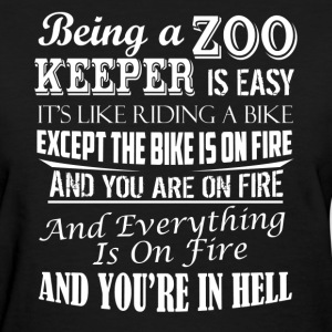 Being A Zoo Keeper Shirt - Women's T-Shirt