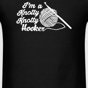 I'm A Knotty Knotty Hooker - Men's T-Shirt