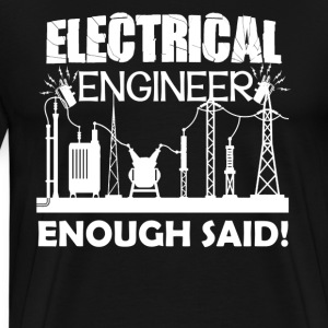 Electrical Engineer Shirt - Men's Premium T-Shirt