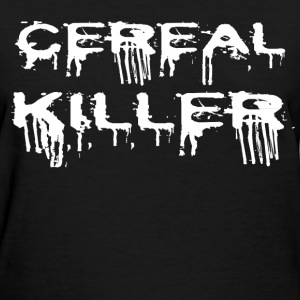 CEREAL KILLER 3.png T-Shirts - Women's T-Shirt