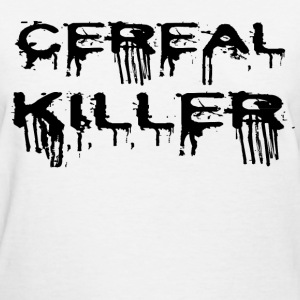 CEREAL KILLER 2.png T-Shirts - Women's T-Shirt