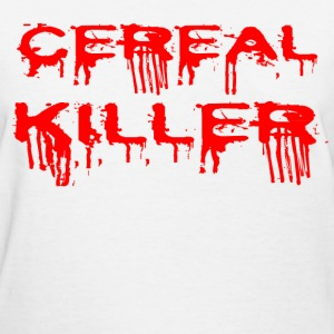 CEREAL KILLER1.png T-Shirts - Women's T-Shirt