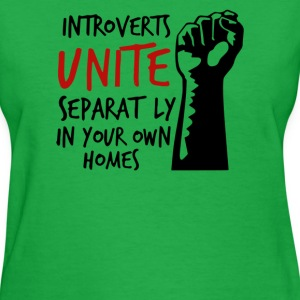 Introverts Unite Separately at Home - Women's T-Shirt