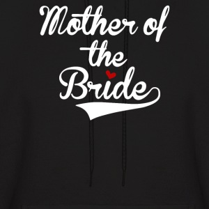 Mother of The Bride - Men's Hoodie