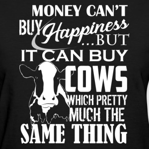 Cows And Happiness Shirt - Women's T-Shirt