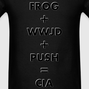 FROG + WWJD + PUSH = CIA - Men's T-Shirt
