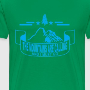 the_mountains_are_calling_and_i_must_go_ - Men's Premium T-Shirt