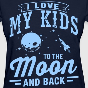 I Love My Kids T-Shirts - Women's T-Shirt