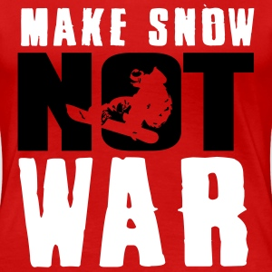 Skiing: make snow not war T-Shirts - Women's Premium T-Shirt