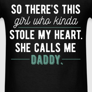 So there's this girl who kinda stole my heart. She - Men's T-Shirt