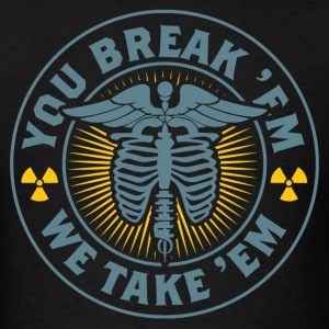 X-Ray Break 'em Take 'em T-Shirts - Men's T-Shirt