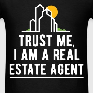 Trust me, I am a real Estate agent - Men's T-Shirt