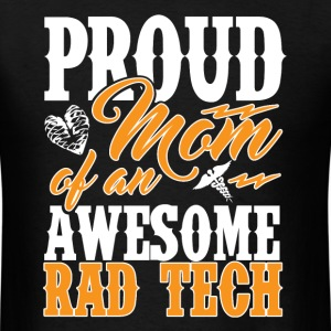 X-Ray Tech - Proud Mom Of An Awesome T-Shirts - Men's T-Shirt