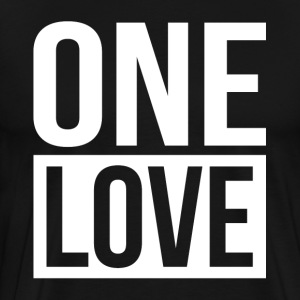 ONE LOVE T-Shirts - Men's Premium T-Shirt