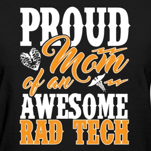 X-Ray Tech - Proud Mom Of An Awesome T-Shirts - Women's T-Shirt