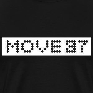 Move 37 - Men's Premium T-Shirt