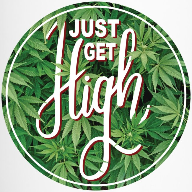 Just Get High Thermas