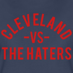 Cleveland vs. the Haters T-Shirts - Women's Premium T-Shirt