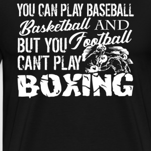 Play Boxing Shirts - Men's Premium T-Shirt
