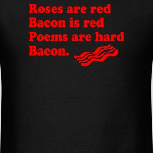 Bacon Lover Roses Are Red - Men's T-Shirt