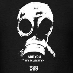 Are you my mummy - Men's T-Shirt