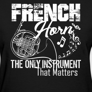 French Horn Shirt - Women's T-Shirt