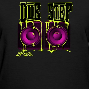 dirty dubstep - Women's T-Shirt