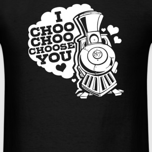 I Choo Choo Choose You Love - Men's T-Shirt