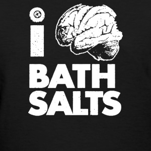 i bath salts - Women's T-Shirt