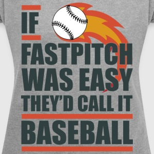 Fastpitch Softball T-Shirts - Women´s Roll Cuff T-Shirt