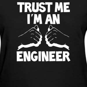 I'm An Engineer - Women's T-Shirt