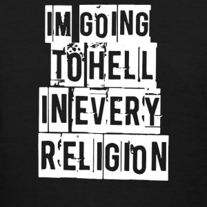 I'M GOING TO HELL - Women's T-Shirt