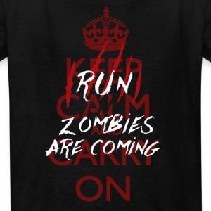 Keep Calm - Run, Zombies Are Coming Kids' Shirts - Kids' T-Shirt