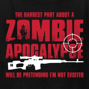 Zombie Apocalypse Being Excited For Zombie Hunters Kids' Shirts - Kids' T-Shirt