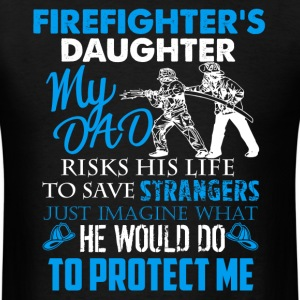 Firefighter Daughter Shirt - Men's T-Shirt