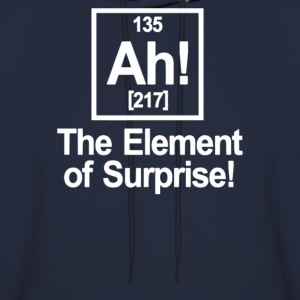 Ah Element Of Surprise - Men's Hoodie