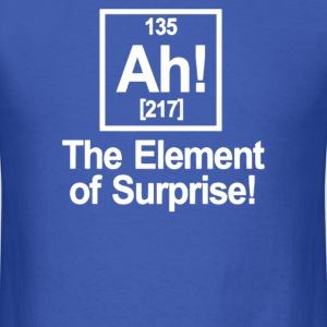 Ah Element Of Surprise - Men's T-Shirt