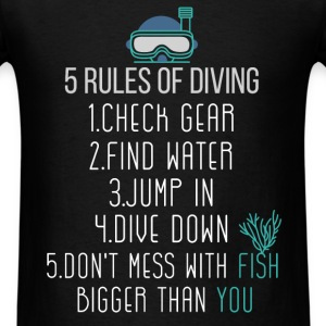 5 Rules of diving: 1 Check Gear; 2 Find water; 3 J - Men's T-Shirt