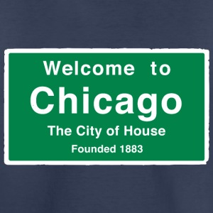 Chicago The City of House - Toddler Premium T-Shirt
