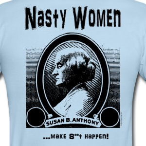 NASTY WOMEN...make s**t happen! T-Shirts - Men's Ringer T-Shirt