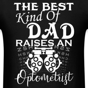 Optometrist Dad Shirts - Men's T-Shirt