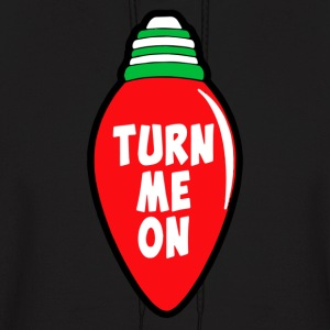 Turn Me On - Men's Hoodie