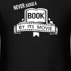 never judge movie by its book - Men's T-Shirt