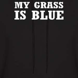 My Grass Is Blue - Men's Hoodie