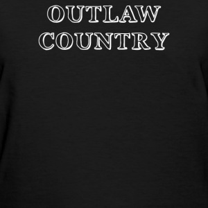 outlaw country - Women's T-Shirt