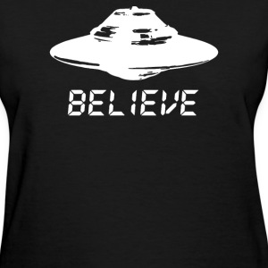 ufo believe - Women's T-Shirt
