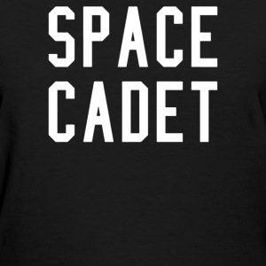 space cadet - Women's T-Shirt