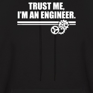 Trust Me I'm an Engineer - Men's Hoodie