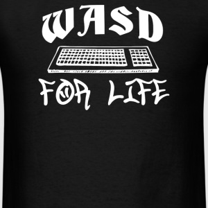 WASD For Life - Men's T-Shirt